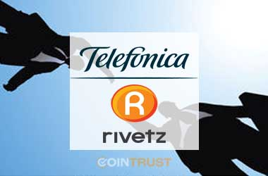 Telefonica partners with Rivetz